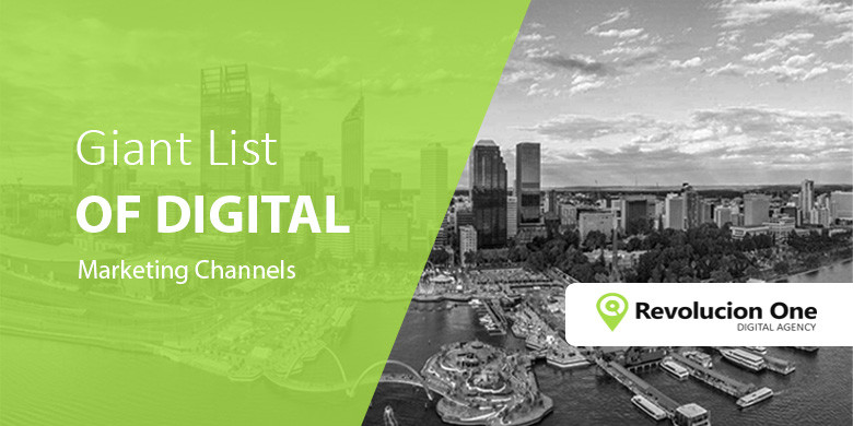 The Giant List of Digital Marketing Channels