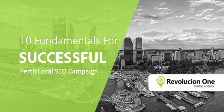 Perth Local SEO Campaign Fundamentals