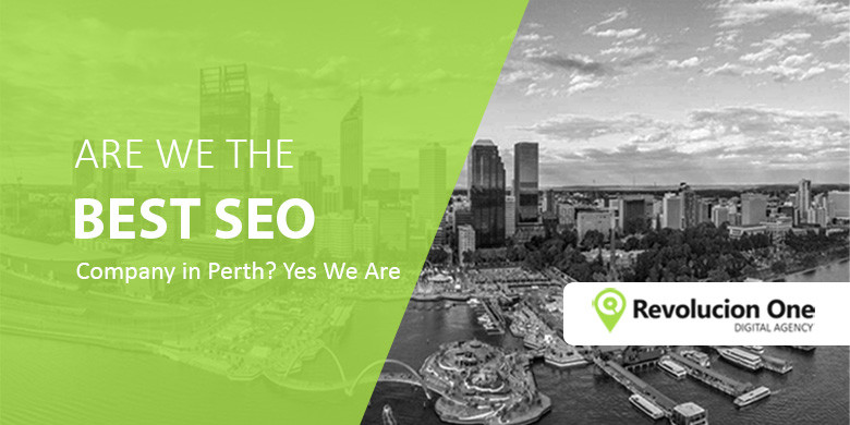 Why Revolucion One is the best SEO Company Perth